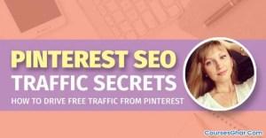 Pinterest SEO Traffic Secrets - Coursesghar.com