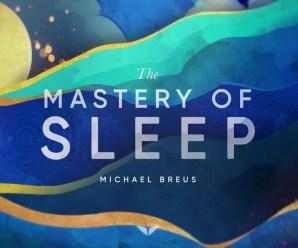 MindValley  – The Mastery Of Sleep by Michael Breus