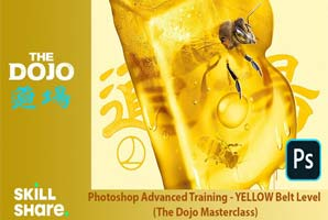 Skillshare - Photoshop Advanced Training - YELLOW Belt Level (The Dojo Masterclass)