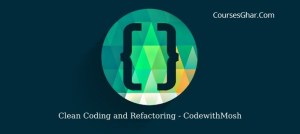 Clean Coding and Refactoring
