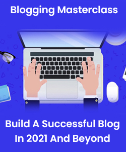 Build A Successful Blog In 2021 And Beyond
