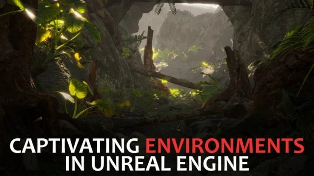 Easily-Create-Captivating-Environments-in-Unreal-Engine