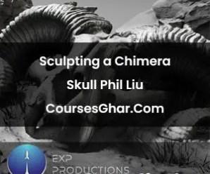 Sculpting a Chimera Skull Phil Liu