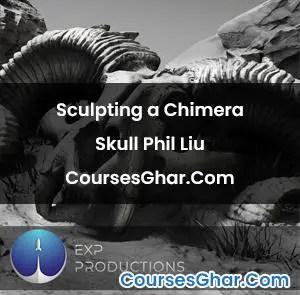 Sculpting a Chimera Skull Phil Liu CoursesGhar.Com