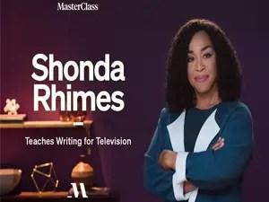 MasterClass - Shonda Rhimes Teaches Writing For Television