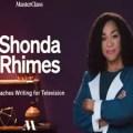 MasterClass – Shonda Rhimes Teaches Writing For Television