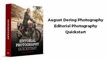 August Dering Photography Editorial Photography Quickstart