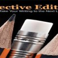 Effective Editing How to Take Your Writing to the Next Level