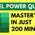 Microsoft Excel Master Power Query in 200 Minutes
