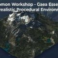 Gaea Essentials – Create Realistic Procedural Environments