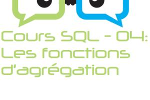 Cours SQL ORACLE – 04 : Les fonctions d'agrégation
