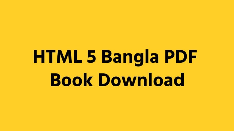 HTML 5 Bangla PDF Book Download