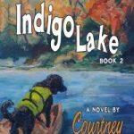 Indigo Lake Book 2 of The Dushane Sisters Trilogy