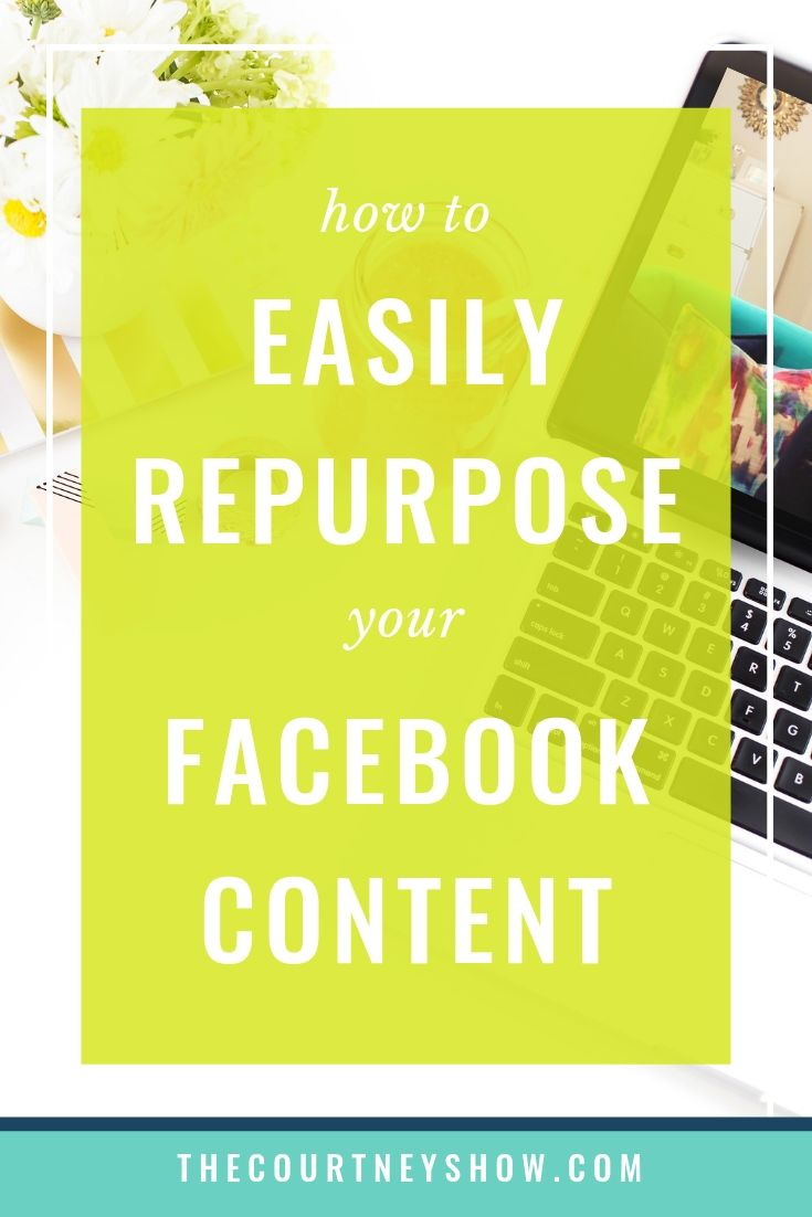 how to easily repurpose your facebook content