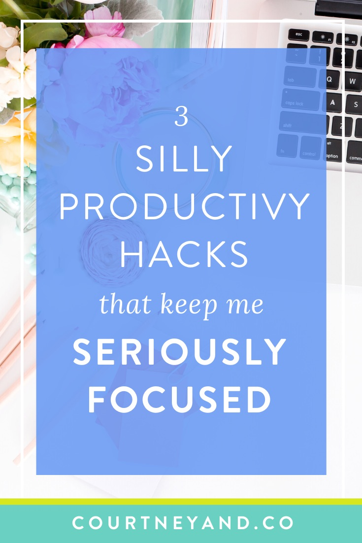 3 silly hacks that keep me seriously focused and productive