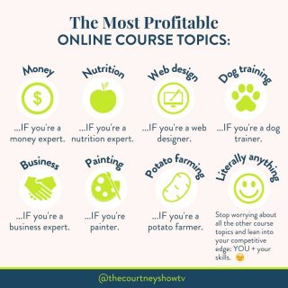 👀 Hot off the presses 👀 The most PROFITABLE online course topics are: Money... if you're a money expert. Nutrition... if you're a nutrition expert. Website design... if you're a website designer. Dog training... if you're a dog trainer. Potato farming... if you're a potato farmer. You get the point. In short: the most profitable online course topic is... Whatever topic you're an expert on. Both B2B + B2C courses can be WILDLY successful, and I know multimillion dollar course creators in both categories. There's no secret magical course topic that paves the profitability path better than others. If you've clung to that myth as a reason that your course won't succeed, I want to release you from that fully: The only thing that matters re: your course topic is this: It should be the intersection of YOUR skills, talents, experiences, and passions. Full stop. If it's got those things, it can be profitable. So, you can stop worrying about all the other course topics + lean into your competitive edge: YOU + *your* unique combination of skills, talents, experiences, and passions. That unique combination will be what keeps you going, it will be your competitive edge that no one else can touch. Other people might have course topics that are similar to yours, but they won't be coming from *your* proprietary perspective. Therefore, you will be unique and marketable (and potentially profitable) in your own right. So whether your course is in something like homemaking, like my friend, Kendra's courses over at @motherlikeaboss... Or in something delightfully specific, say dessert photography, like Sadra over at @sweetographer... Or in astrology, like my Launchpad students, Ophira and Tali of @astrotwins fame... Or in planning and routines, like my dear @shuntagrant over at @besttodaybrand... Or something in between... You, too, can have a profitable online course. Start with YOU and what you have to uniquely offer. Then, if you want the next steps, you should check out my free clas