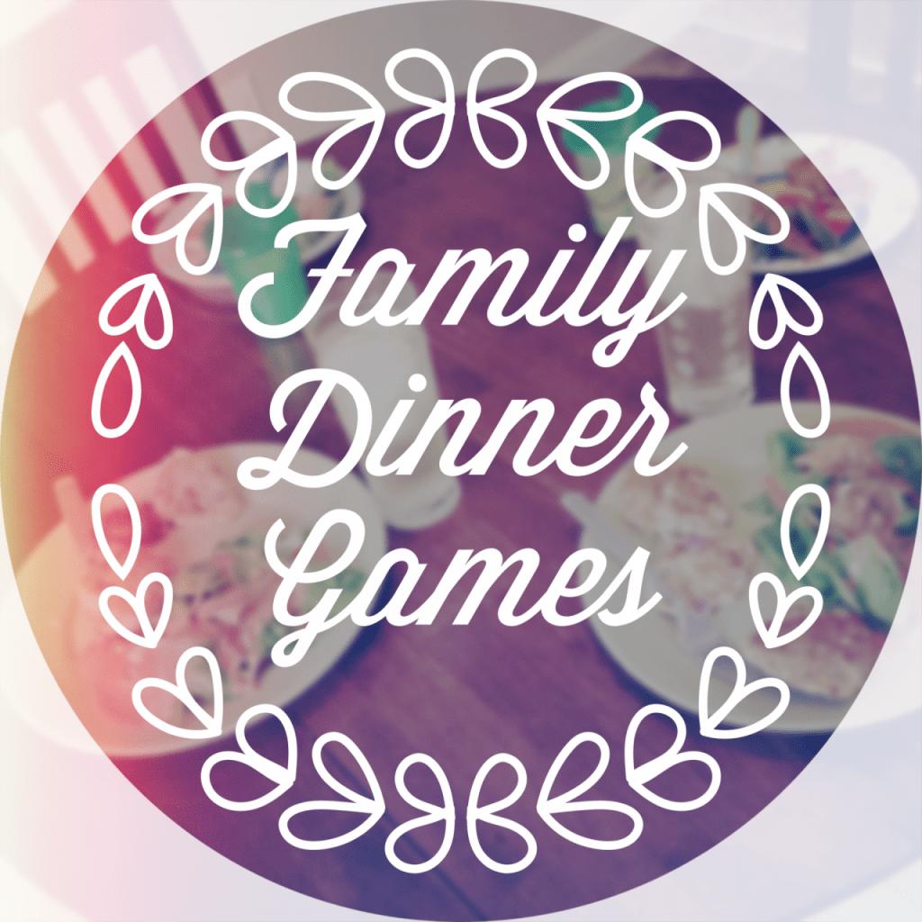 Works For Me Wednesday: Family Dinner Games