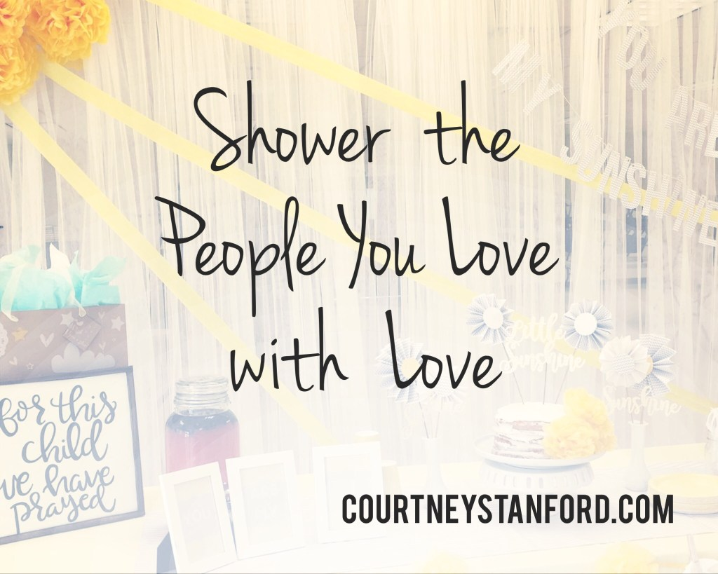 Shower the People You Love with Love