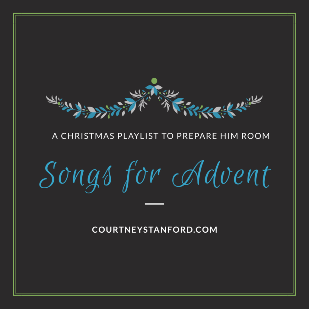 A Christmas Playlist to Prepare Him Room: Songs for Advent