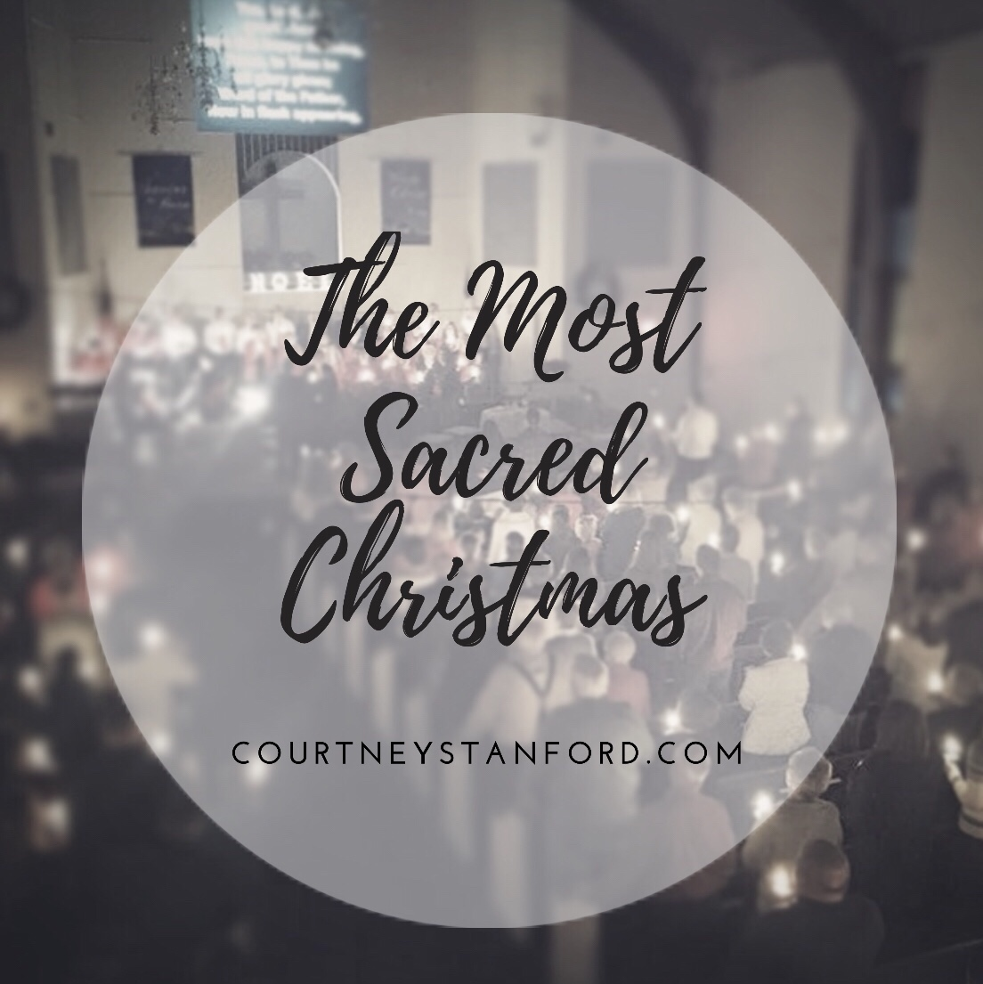 The Most Sacred Christmas series, by Courtney Stanford