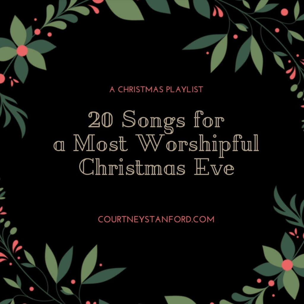 20 Songs for a Most Worshipful Christmas Eve