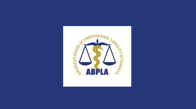 ABPLA Can Now Certify Medical Malpractice Attorneys