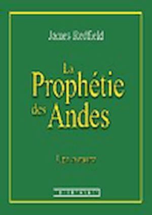 La Prophétie Des Andes Pdf : prophétie, andes, Prophétie, Andes, James, Redfield, Numilog.com