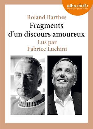 Roland Barthes Fragments D'un Discours Amoureux : roland, barthes, fragments, discours, amoureux, Fragments, Discours, Amoureux, Roland, Barthes