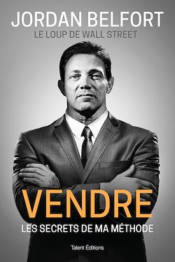 Le Loup De Wall Street Francais : street, francais, Jordan, Belfort,, Street, Vendre, EBook