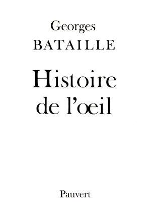 Georges Bataille Histoire De L'oeil Pdf : georges, bataille, histoire, l'oeil, Histoire, L'oeil, Georges, Bataille, Numilog.com, EBook