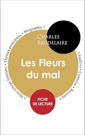 Les Fleurs Du Mal Mouvement Littéraire : fleurs, mouvement, littéraire, Étude, Intégrale, Fleurs, (fiche, Lecture,, Analyse