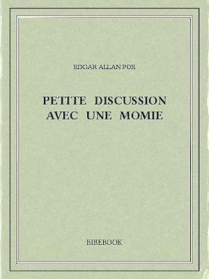 Petite Discussion Avec Une Momie : petite, discussion, momie, Petite, Discussion, Momie, Edgar, Allan, EBook