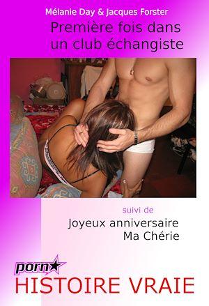 Premiere Fois En Club Echangiste : premiere, echangiste, Première, échangiste., Suivi, Joyeux, Anniversai...
