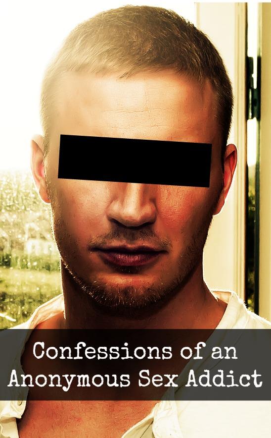 Confessions of a male sex addict