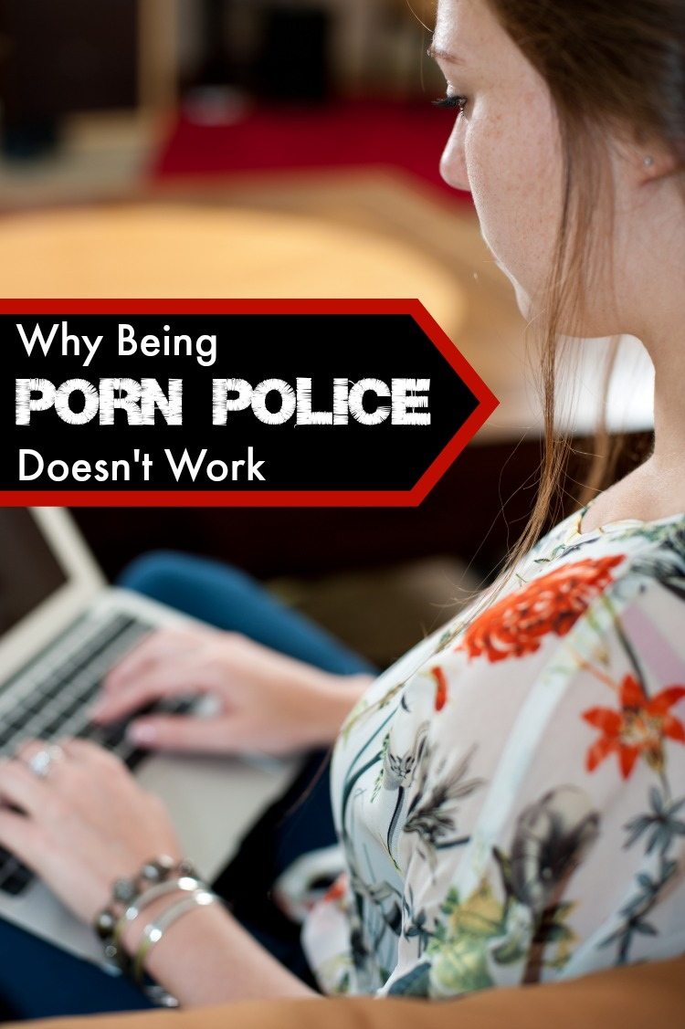 Being Porn Police Doesn't Work