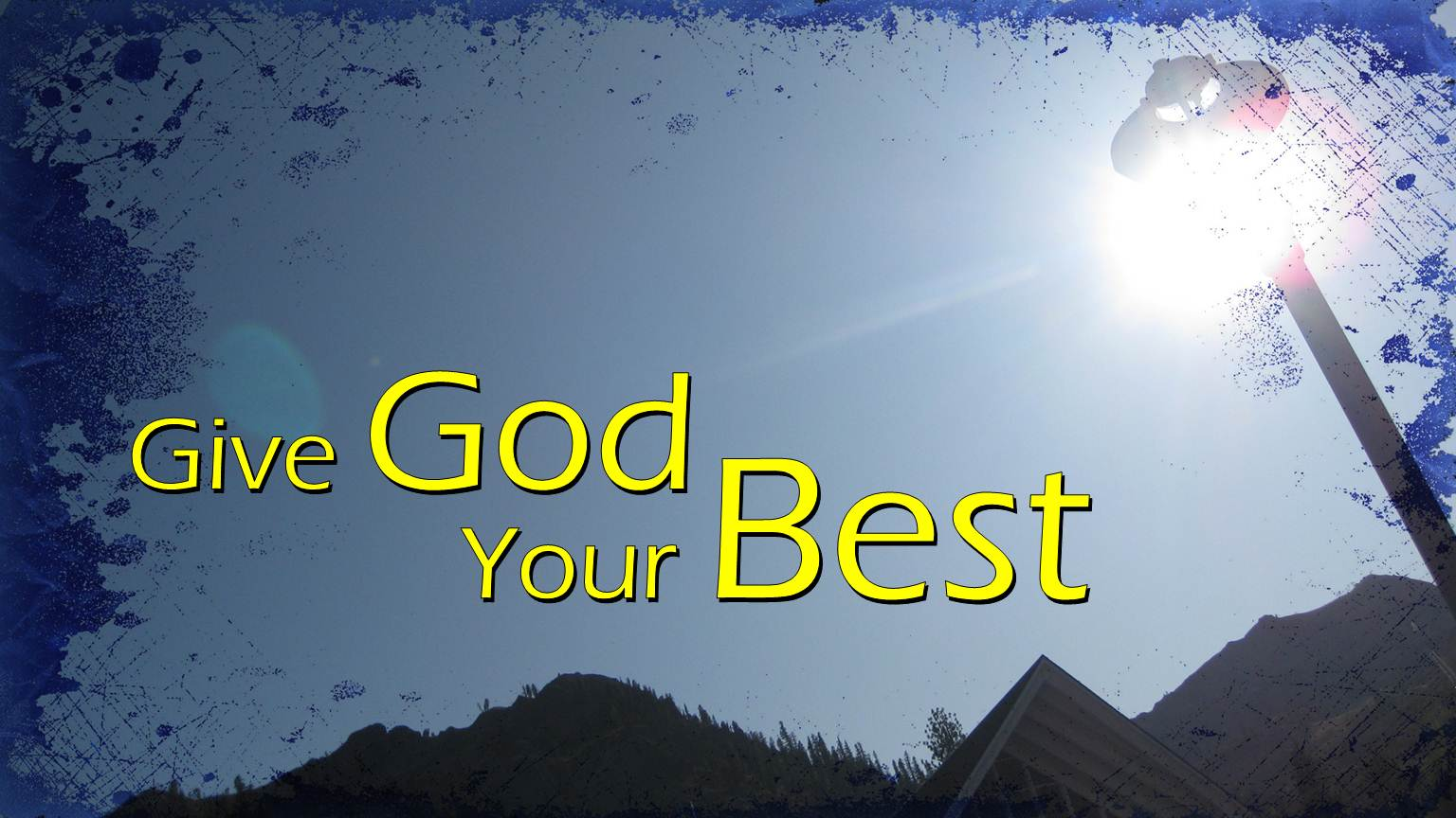 Give God Your Best | Covenant Grove Church