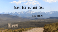Come Follow and Fish