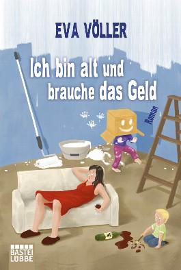 https://i0.wp.com/cover.allsize.lovelybooks.de.s3.amazonaws.com/Ich-bin-alt-und-brauche-das-Geld-9783404168217_xxl.jpg