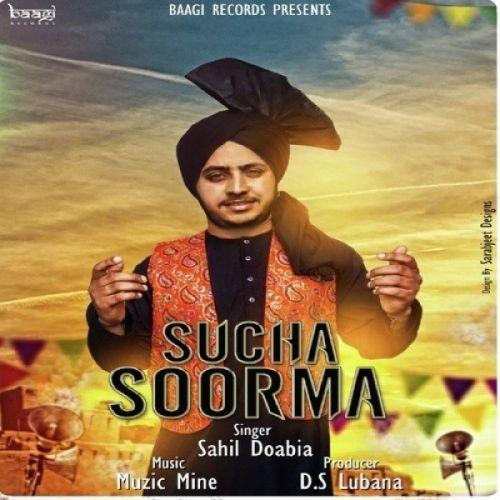 Sucha Soorma Sahil Doabia Mp3 Song Download - Mr-jatt.Im