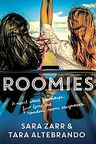 Cover of Roomies by Sara Zarr and Tara Altebrando