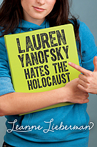 Lauren Yanofsky hates the Holocaust