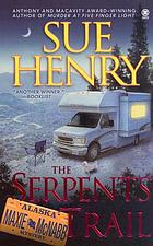 The Serpents Trail: A Maxie and Stretch Mystery