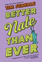 Cover of Better Nate Than Ever by Tim Federle