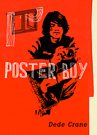 Poster Boy by Dede Crane