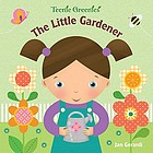 The Little Gardener. Child holds a watering can. She has pigtails and is framed by flowers and bugs.