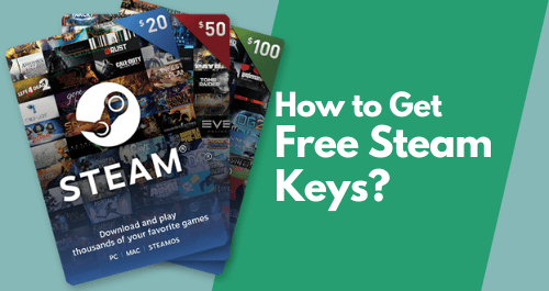 How to Get Free Steam Keys?