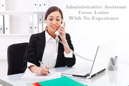 Administrative Assistant Cover Letter No Experience | CLR