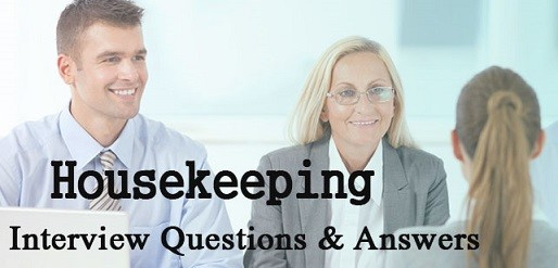 Housekeeping Interview Questions with Answers | CLR