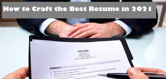 How to Craft the Best Resume in 2021 Page Image