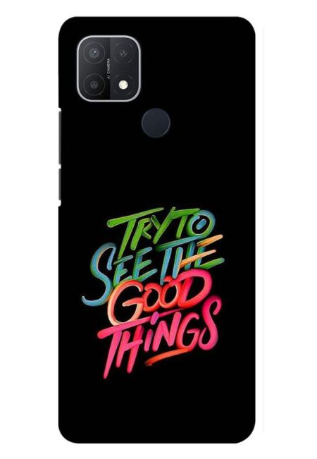 Try To See The Good Things Mobile Cover For Oppo A15S